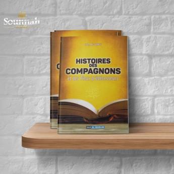 Histoire des compagnons et des pieux prédécesseurs