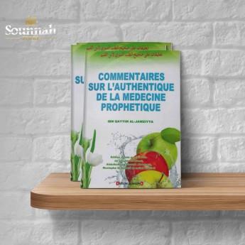 Commentaires sur l'authentique de la médecine prophetique